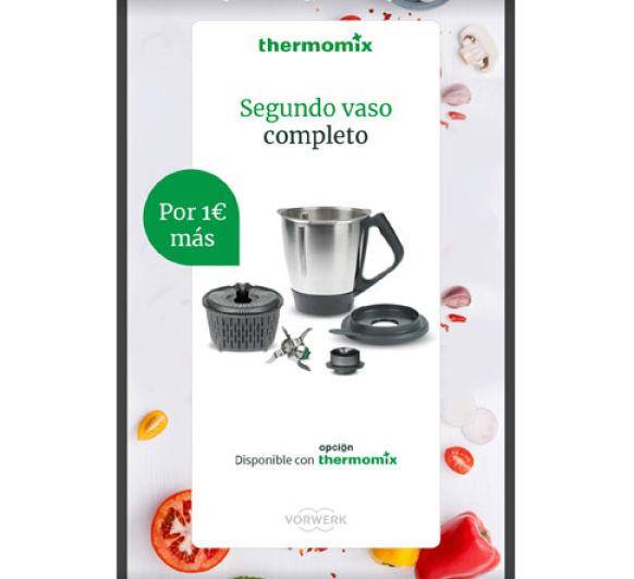 SÚPER PROMOCIÓN Thermomix® , 2º vaso completo por 1 €